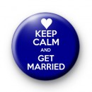 Keep Calm and Get Married Badge