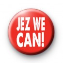 Jeremy Corbyn JEZ WE CAN Badge