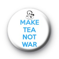 Make Tea Not War Pin Badge