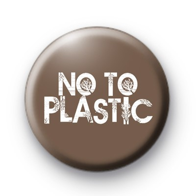 Say No To Plastic badge