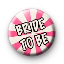 Pink and Cream Bride to Be Badge