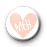 Peach Heart MEH Pin Badge