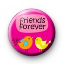 Pink Birds Forever Friends Badge
