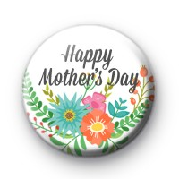 Pretty Floral Happy Mothers Day Badge