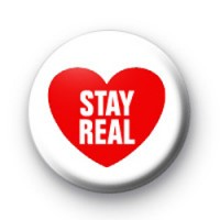 Stay Real Red Heart Badge