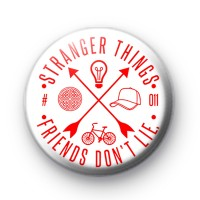 Stranger Things Friends Don't Lie Badge