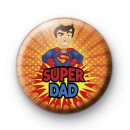 Superman Super Dad Pin Button Badge