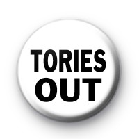 Tories OUT Button Badge