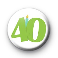Candle 40th Birthday Badge