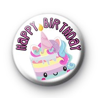 Happy Birthday Unicorn Birthday Cake Badge