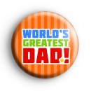 Orange Worlds Greatest DAD Badge