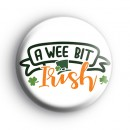 A Wee Bit Irish Button Badge