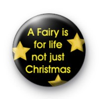 A Fairy is for life badges