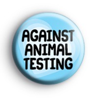 Against Animal Testing Badge