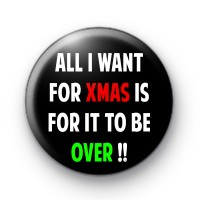 All I want for Xmas badge