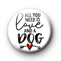 All You Need is LOVE and a DOG badge
