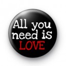 All you need is LOVE Badge