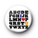 I Love U Alphabet Button Badges