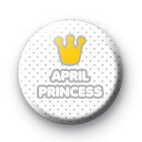 April Princess Birthday Badge