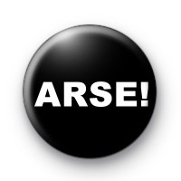 ARSE Button Badge