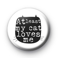 At Least My Cat Loves Me Badge thumbnail