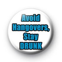 Avoid a Hangover Keep Drinking badge