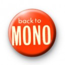 Back to MONO badges
