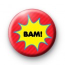BAM Comic Slogan Badge