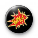 Bang badges