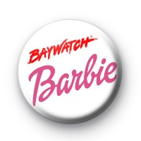 Baywatch Barbie badge