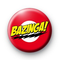 Bazinga Button Badge the Big Bang theory