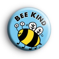 Bee Kind Bumble Bee Button Badge