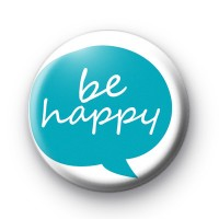 Be Happy Speech Bubble