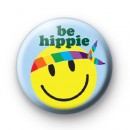 Yellow Smiley Be Hippe Face badge