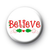 Believe Button Badges