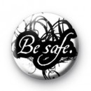 Be Safe Badge