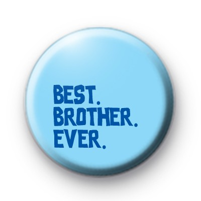 Blue Best Brother Ever Badge