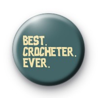 Best Crocheter EVER badge