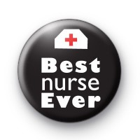 Best Nurse Ever Badge