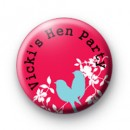 Cute Bird Hen Party Button Badges
