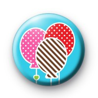 Big Birthday Balloons Button Badges