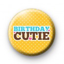 Yellow Birthday Cutie Button Badges
