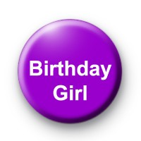 Birthday Girl Custom badge