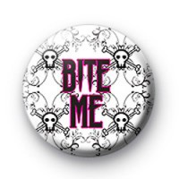 Bite Me Badge pink badge