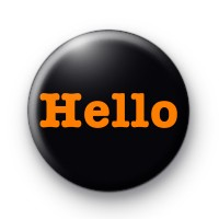 Black and Orange Hello Badge