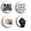 Set of 4 Black Lives Matter Badges