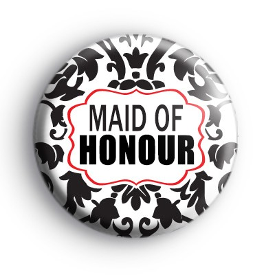 Black and Red Maid of Honour Badge