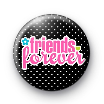 Pink and Black Friends Forever Badge
