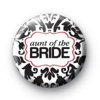 Black and Red Aunt of the Bride Badge