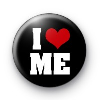 Black I Love Me Badge